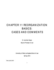 CHAPTER 11 REORGANIZATION BASICS: CASES & COMMENTS