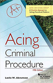 ACING CRIMINAL PROCEDURE (5TH, 2016) 9781634601337