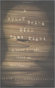 GOBODO'S A HUMAN BEING DIED THAT NIGHT (2003) 9780618446599
