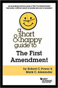 A SHORT AND HAPPY GUIDE TO FIRST AMENDMENT (1ST, 2016) 9781634602587