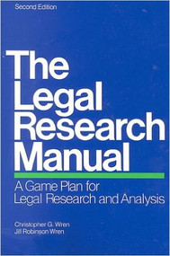 WREN'S THE LEGAL RESEARCH MANUAL (2ND, 1999) 9781578620296