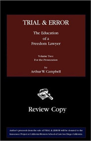 CAMPBELL'S TRIAL & ERROR: THE EDUCATION OF A FREEDOM LAWYER VOL 2 (2010)  9780982427675