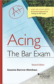 ACING THE BAR EXAM (2ND, 2016) 9781634608060