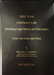 DESSENT'S FIRST YEAR CONTRACT LAW (DESSENT ON CONTRACTS) (6TH, 2013)