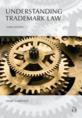 LAFRANCE UNDERSTANDING TRADEMARK LAW, 3RD