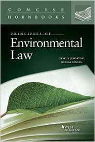 PRINCIPLES OF ENVIRONMENTAL LAW (CONCISE HORNBOOK SERIES) (1ST, 2015) 9780314195180