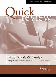 QUICK REVIEW ON WILL, TRUST & ESTATES (5TH, 2016) 9781634602853