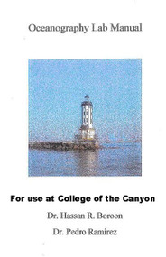 DR. HASSAN BOROON'S OCEANOGRAPHY LAB MANUAL (ONLY FOR COLLEGE OF THE CANYON)
