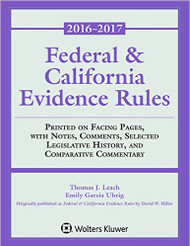 LEACH'S FEDERAL & CALIFORNIA EVIDENCE RULES (2016-2017) 9781454880547