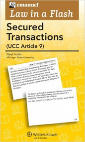 LAW IN A FLASH CARDS: SECURED TRANSACTIONS (2011) 9780735507524