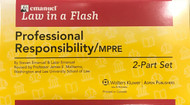 LAW IN A FLASH CARDS: PROFESSIONAL RESPONSIBILITY/MPRE (2-PART SET) (2010) 9780735590021