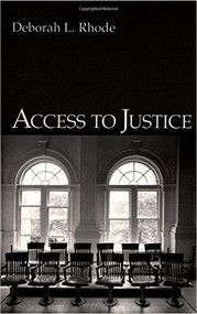 RHODE'S ACCESS TO JUSTICE (1ST, 2004) 9780195143478
