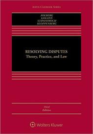 FOLBERG'S RESOLVING DISPUTES (3RD, 2016) 9781454838746