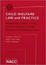 NACC CHILD WELFARE LAW AND PRACTICE (3RD, 2016) 9781938614552