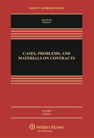 CRANDALL'S CASES, PROBLEMS, & MATERIALS ON CONTRACTS (7TH, 2016) 9781454864653