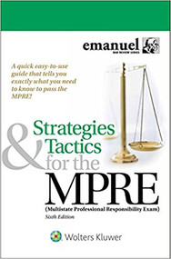 EMANUEL'S STRATEGIES & TACTICS FOR THE MPRE (6TH, 2017) 9781454891895