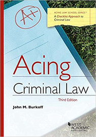 ACING CRIMINAL LAW (3RD, 2017) 9781683288084