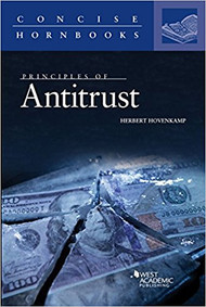 PRINCIPLES OF ANTITRUST (CONCISE HORNBOOK) (1ST, 2017) 9781683288343