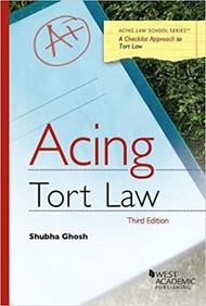 ACING TORT LAW (3RD, 2017) 9781683288183
