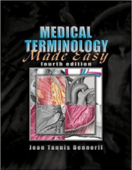 DENNERLL'S MEDICAL TERMINOLOGY MADE EASY (4TH, 2006) 9781401898847
