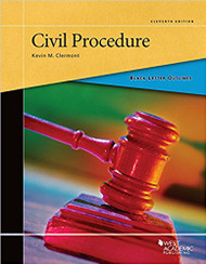 BLACK LETTER OUTLINE ON CIVIL PROCEDURE (11TH, 2017) 9781683287155