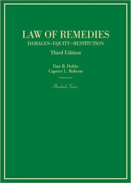 DOBBS' LAW OF REMEDIES (HORNBOOK SERIES) (3RD, 2017) 9780314267597