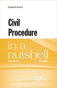 CIVIL PROCEDURE IN A NUTSHELL (8TH, 2018) 9781683281115