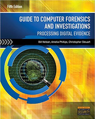 NELSON'S GUIDE TO COMPUTER FORENSICS AND INVESTIGATIONS (5TH, 2016) 9781285060033