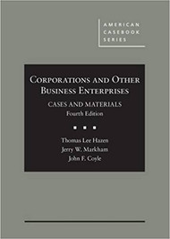 HAZEN'S CORPORATIONS AND OTHER BUSINESS ENTERPRISES, CASES AND MATERIALS (4TH, 2016) 9780314284372