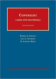 GORMAN'S COPYRIGHT CASES AND MATERIALS (9TH, 2017) 9781634593038