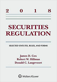 COX SECURITIES REGULATION: CASES & MATERIALS SUPPLEMENT (2018) 9781454894605