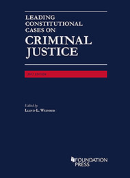 WEINREB'S LEADING CONSTITUTIONAL CASES ON CRIMINAL JUSTICE (2017) 9781683289616