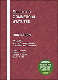 CHOMSKY'S SELECTED COMMERCIAL STATUTES (2018) 9781640209459