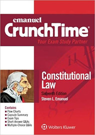 CRUNCHTIME: CONSTITUTIONAL LAW (16TH, 2018) 9781454891048