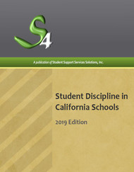 STUDENT DISCIPLINE IN CALIFORNIA SCHOOLS (2019 EDITION)