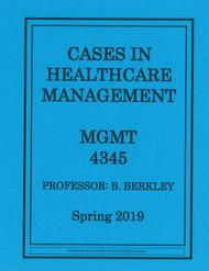 BERKLEY'S MGMT 4345 (SPRING 2019)