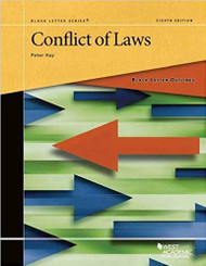 BLACK LETTER OUTLINE ON CONFLICT OF LAWS (8TH ,2019) 9781640201170