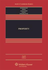 DUKEMINIER'S PROPERTY O/E [CONNECTED CASEBOOK] (8TH, 2014) 9781454851363