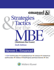BUNDLE: EMANUEL'S STRATEGIES & TACTICS FOR THE MBE (6TH, 2016) & CLEARING THE LAST HURDLE : BAR EXAM (2ND, 2017) 9781454893004