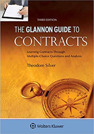 THE GLANNON GUIDE TO CONTRACT LAW (3RD, 2019) 9781454892342