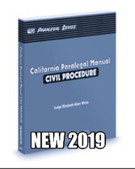 WHITE'S CALIFORNIA PARALEGAL MANUAL, CIVIL PROCEDURE 2019