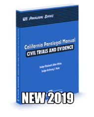 WHITE'S CALIFORNIA PARALEGAL MANUAL CIVIL TRIALS AND EVIDENCE 2019