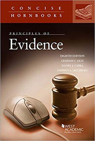 PRINCIPLES OF EVIDENCE (CONCISE HORNBOOK SERIES)(8TH ED, 2019) 9781642425840