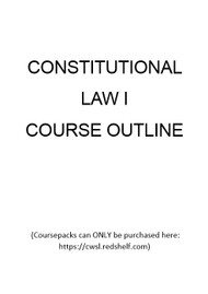 LAW 210 COURSEPACK - FALL 2019 (CONSTITUTIONAL LAW I) 9780726901543