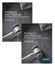 BURNS' PROBLEMS AND MATERIALS IN EVIDENCE AND TRIAL ADVOCACY VOL I + II (6TH, 2017) 9781601567789