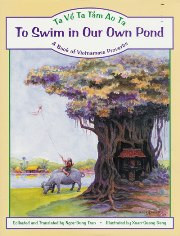 To Swim In Our Own Pond: A Book of Vietnamese Proverbs (Vietnamese-English)