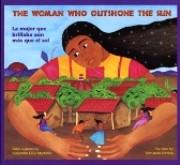 The Woman Who Outshone the Sun/La Mujer Que Brillaba Aun Mas Que El Sol: The Legend Of Lucia Zenteno (Spanish-English)