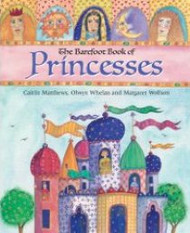 The Barefoot Book Of Princesses with CD