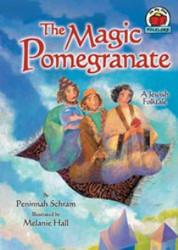 The Magic Pomegranate: A Jewish Folktale