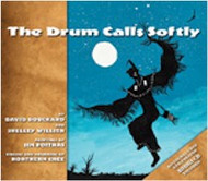 The Drum Calls Softly with CD (Cree-English)